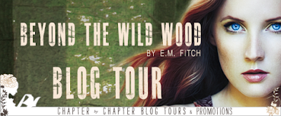 www.chapter-by-chapter.com/tour-schedule-beyond-the-wild-wood-of-the-trees-3-by-e-m-fitch/