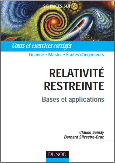 Livre : Relativité restreinte, Bases et applications - Cours et exercices corrigés Dunod PDF