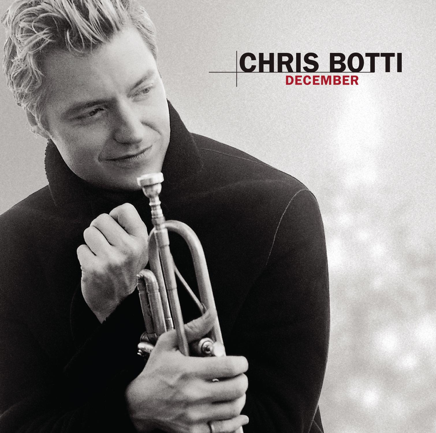 CHRIS BOTTI: DECEMBER