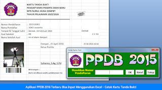 Aplikasi PPDB 2016 Terbaru Bisa Input Menggunakan Excel - Cetak Kartu Tanda Bukti