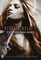 http://lesreinesdelanuit.blogspot.be/2016/07/rebecca-kean-t3-potion-macabre-de.html