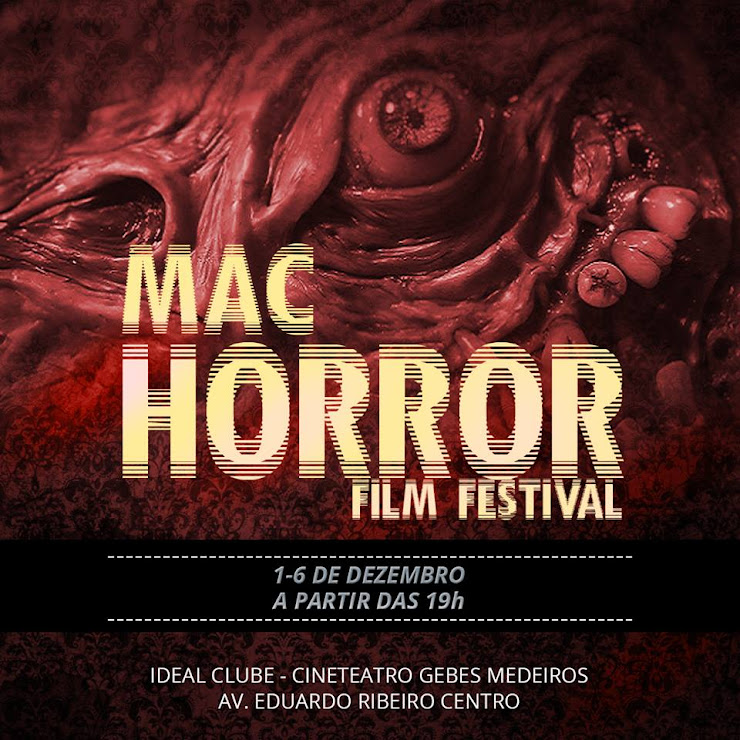 Mostra de filmes de horror de Manaus acontece esta semana - Mac Horror Film Festival
