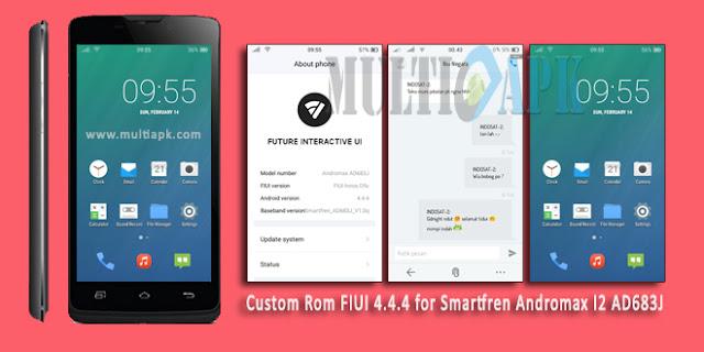 Custom Rom FIUI 4.4.4 for Smartfren Andromax I2 AD683J