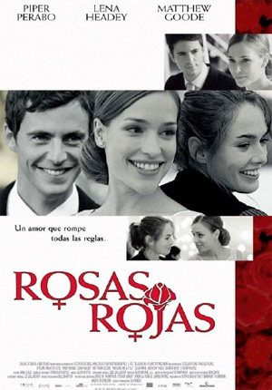 ROSAS ROJAS (2005) Ver Online – Español latino