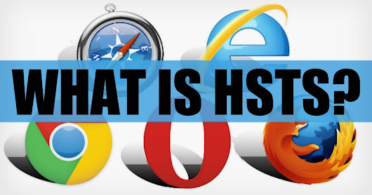 Understanding HTTP Strict Transport Security (HSTS)
