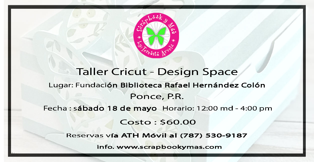 Taller Cricut Design Space - El Evento - Ponce , PR.