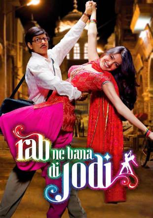 Rab Ne Bana Di Jodi 2008 Hindi BRRip 720p