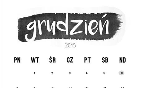Do pobrania: kalendarz na grudzień 2015 - CZYTAJ DALEJ