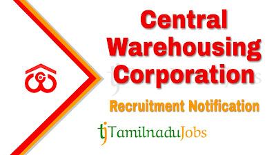 CWC Recruitment 2019 , CWC Recruitment Notification 2019 , Latest CWC Recruitment