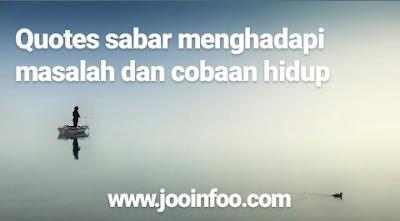 http://www.jooinfoo.com/2018/06/66-kata-kata-motivasi-sabar.html