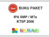 Kumpulan Buku Paket IPA SMP/MTs KTSP 2006 Lengkap