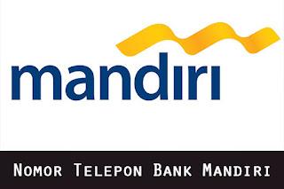 Nomor Telepon CS Bank Mandiri