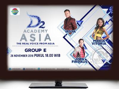 D'Academy Asia 2 ( DAA 2) Babak 18 Besar Grup E : Irsya, Jiwa Firdaus dan Maria Vitoria