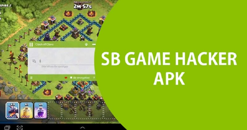 sb game hacker apk here 2018