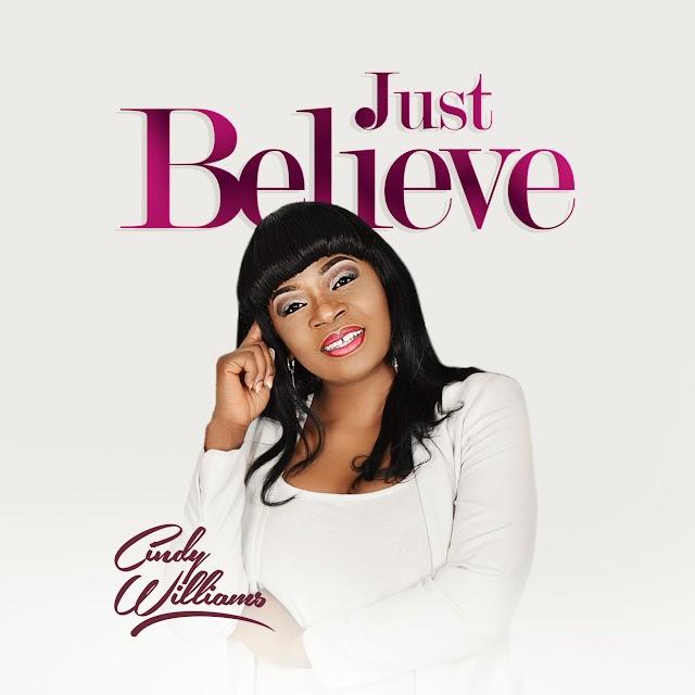 "New Music: ""Just Believe"" - Cindy Williams [@iamcindywilliam]."