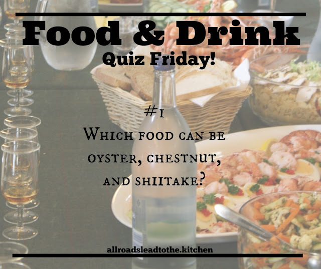 Food and Drink Quiz Friday No.1