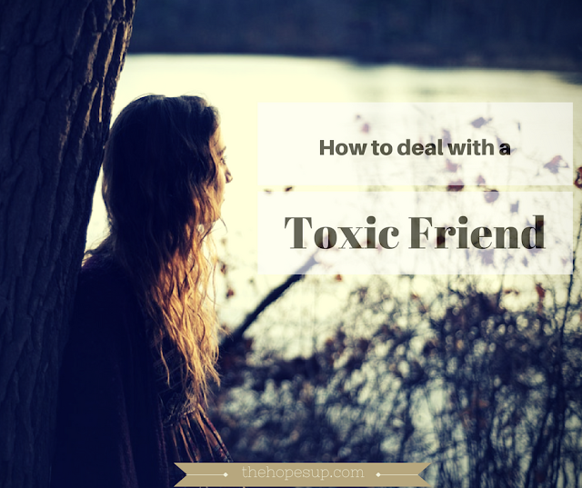 how to deal with a toxic friend