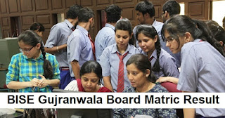 BISE Gujranwala Board Matric Result 2019 - bisegrw 9th & 10th Results