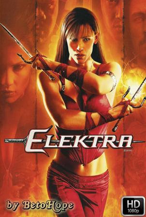 Elektra [1080p] [Latino-Ingles] [MEGA]