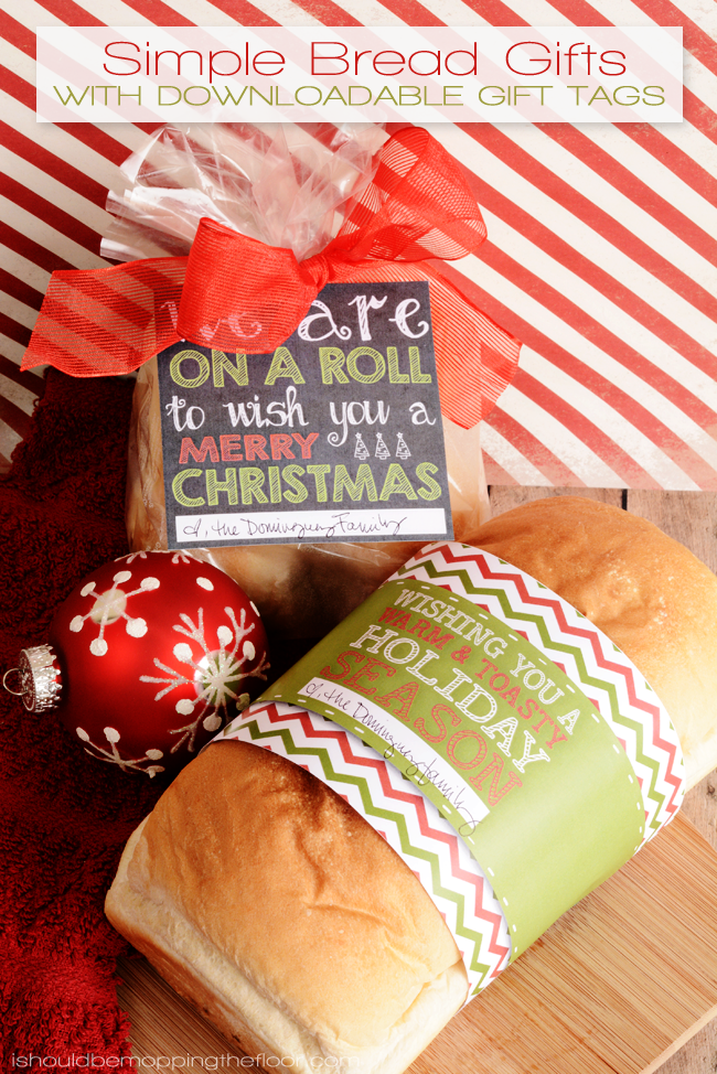 Simple Bread Gifts with Printable Tags | Easy and budget-friendly gifts for neighbors, co-workers, teachers...anyone!
