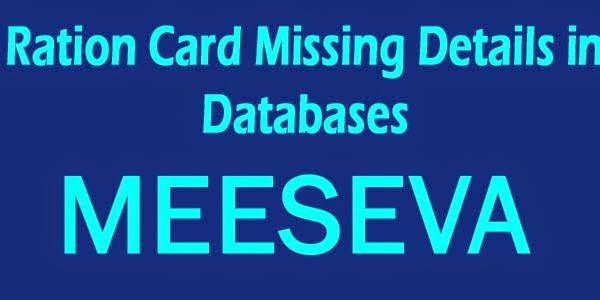 Ration Card Missing Details in Databases Apply On Meeseva