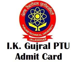 IK Gujral Punjab Technical University Jalandhar Admit Card 2017