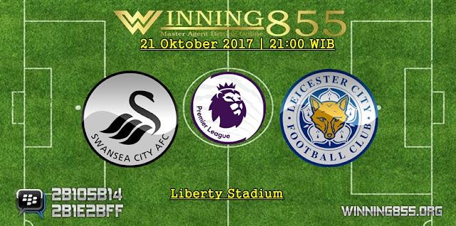Prediksi Skor Swansea vs Leicester 21 Oktober 2017