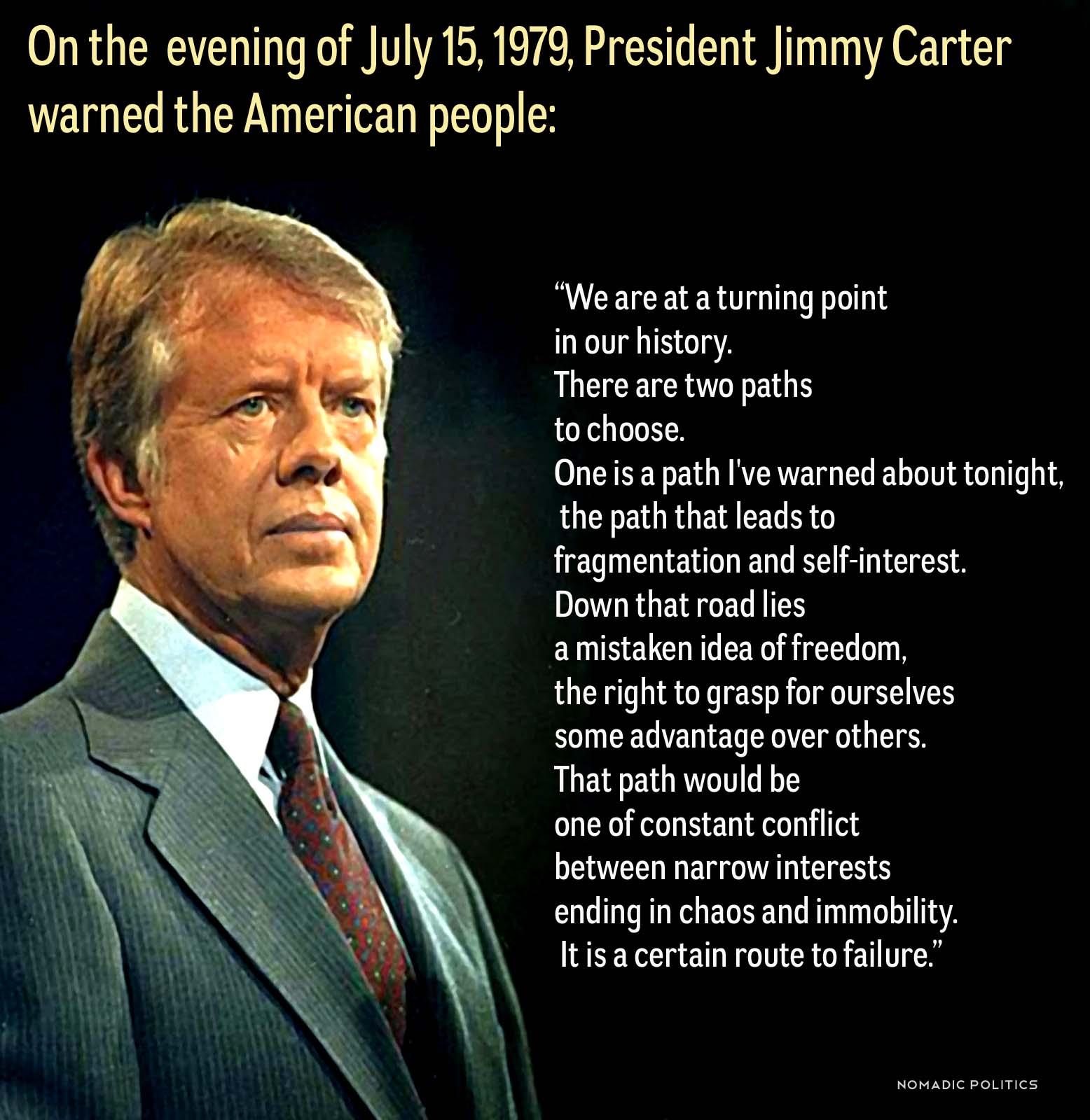 Two Roads Diverged: Jimmy Carter's Speech