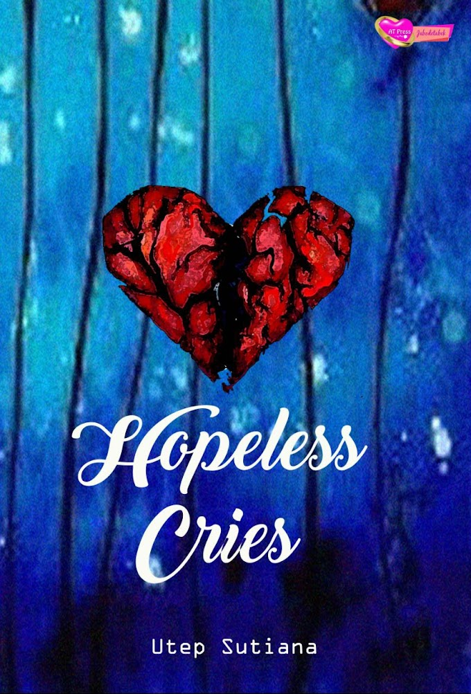 Novel : Hopeless Cries