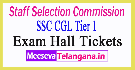 Staff Selection Commission CGL Tier 1 Hall Tickets 2017