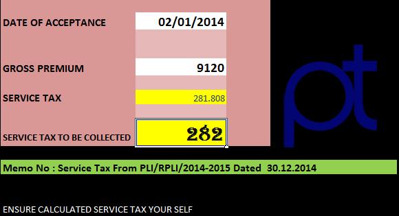 pli rpli service tax calculator based on acceptance date