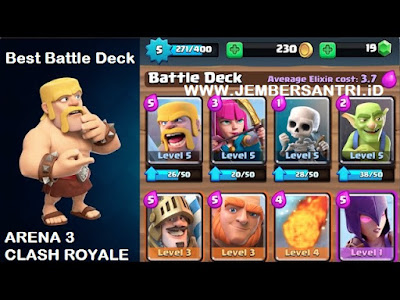 Kumpulan Battle Deck Clash Royale Arena 3 Terbaik (Winning Strategy)