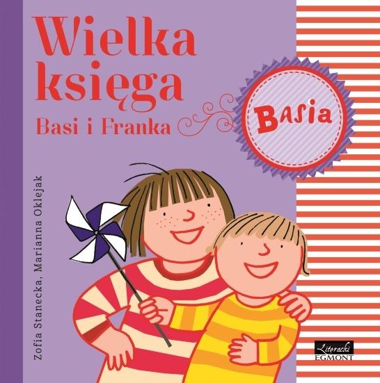 Wielka księga Basi i Franka - Zofia Stanecka