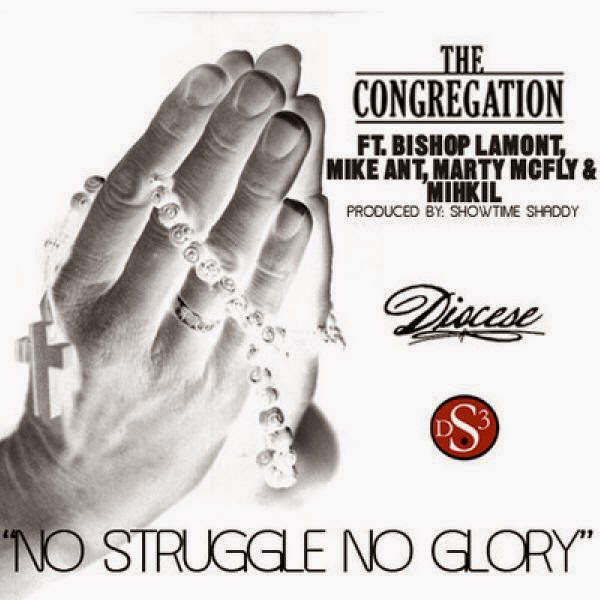 Bishop Lamont - No Struggle No Glory (feat. Mike Anthony, Marty McFly & Mihkil) - Single Cover
