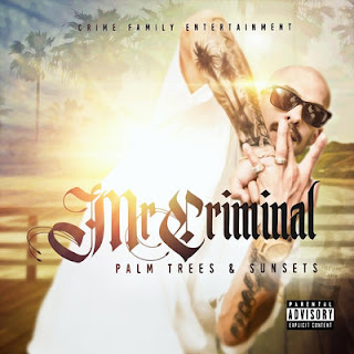Mr. Criminal - Palm Trees & Sunsets (2017) - Album Download, Itunes Cover, Official Cover, Album CD Cover Art, Tracklist