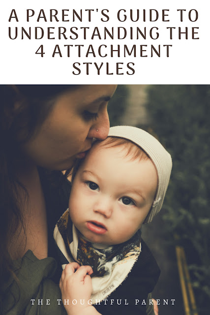 A Parent's Guide to Understanding the 4 Attachment Styles