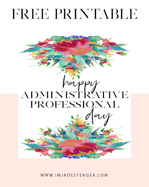 Free Printable: Celebrating Administrative Professional Day