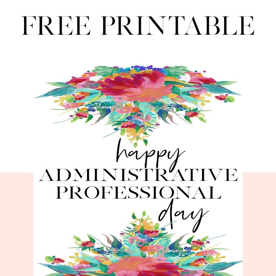 Free Printable Celebrating Administrative Professional Day I M Jade Stenger