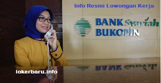 Loker Terbaru Bank Syariah Bukopin