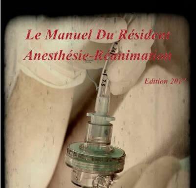 Télécharger Le Manuel Du Résident Anésthésie Réanimation PDF