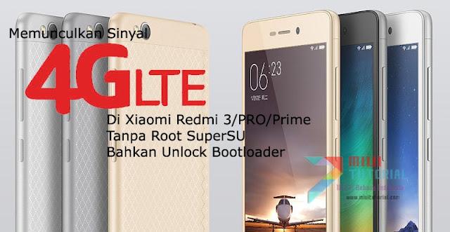 Adakah Cara Memunculkan Sinyal 4G LTE di Xiaomi Redmi 3/PRO Tanpa Root Bahkan Unlock Bootloader? Ini Tutorial Caranya