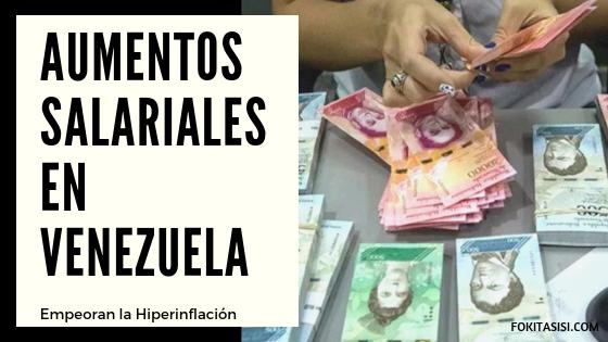 (Imagen) desde el 2013 el aumento salarial Venezuela se ha incrementado unas 26 veces, el valor de la moneda venezolana va siempre en caída libre