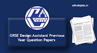 GRSE Design Assistant Previous Year Question Papers