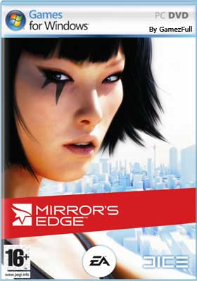 Mirrors Edge (2009) PC [Full] Español [MEGA]
