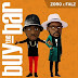 MPNAIJA MUSIC:Zoro Ft. Falz – Buy The Bar