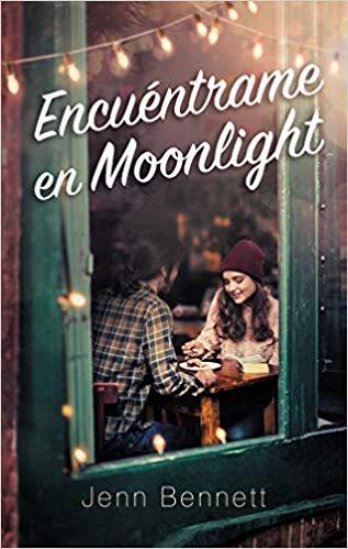 Encuéntrame en moonlight de Jennifer Bennett