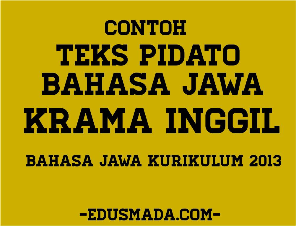Teks Pidato Bahasa Jawa Krama Inggil Lengkap - Info Dari Ops