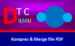 Cara Kompres PDF dan Menggabungkan file PDF
