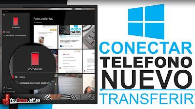Conectar Teléfono con Windows 10 October 2018 - Transferir Fotos y Mensajes