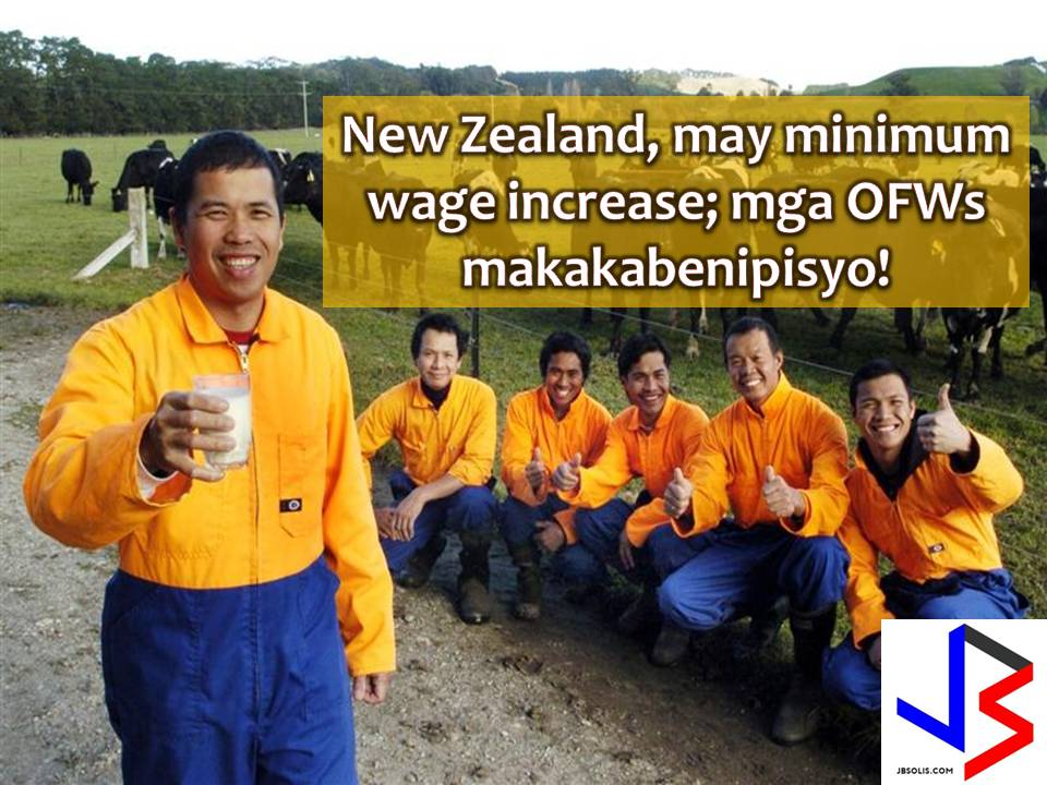 Around 45,000 Overseas Filipino Workers (OFWs) in New Zealand will be getting an increase in their monthly salary starting this April.  This is after the New Zealand government increased its worker's minimum wage.  This good news is confirmed by the Philippine Overseas Labor Office (POLO) in Canberra, Australia. New Zealand is under the jurisdiction of POLO-Australia.